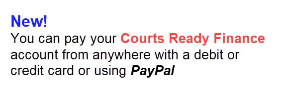 Now pay Courts Ready Finance online! It's easy.